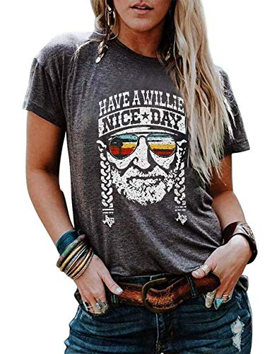 Have a Willie Nice Day T Shirt Willie Nelson Graphic Tees for Women Summer Casual Vacation Shirts Short Sleeve Tops (X-Large, Grey)