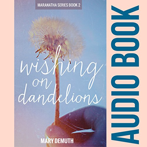 Wishing on Dandelions cover art