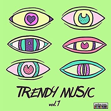 Trendy Music vol.1