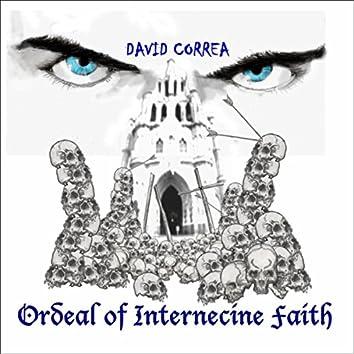 Ordeal of Internecine Faith