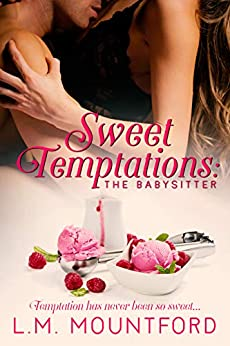 Sweet Temptations: The Babysitter by [L.M. Mountford]