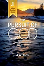 The Pursuit of God: With Study and Reflection Questions (Large Print Edition)