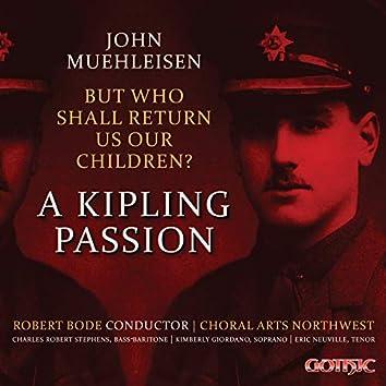 John Muehleisen: But Who Shall Return Us Our Children? (Live)