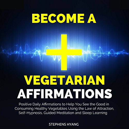Become a Vegetarian Affirmations cover art