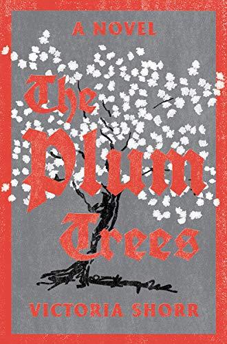 Image of The Plum Trees: A Novel