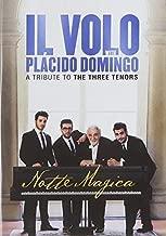 IL Volo with Placido Domingo - Notte Magica: A Tribute to the Three Tenors
