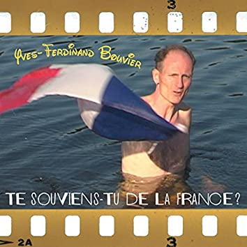 Te souviens-tu de la France?