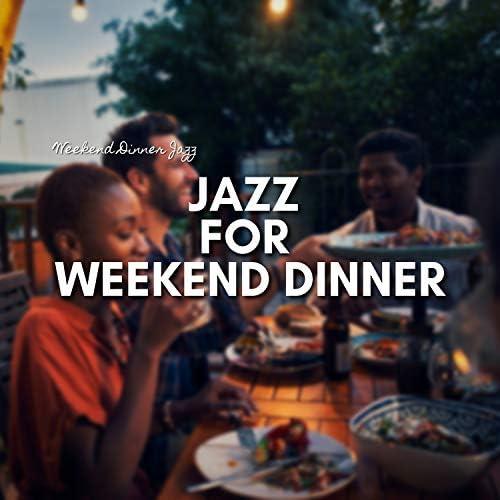 Weekend Dinner Jazz