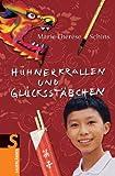 Marie-Thérèse Schins: Hühnerkrallen und Glücksstäbchen: Eine Reise durch China