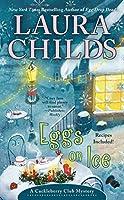 Eggs on Ice (A Cackleberry Club Mystery)