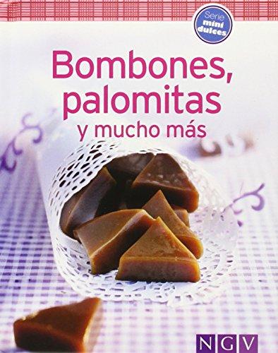 Bombones, Palomitas Y Mucho Más (Minilibros de cocina)