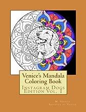 Venice's Mandala Coloring Book: Instagram Dogs Edition Vol. 1 (Volume 1)