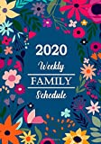 2020 Weekly Family Schedule Book: Family Organizer Calendar Appointment Planner with 4 individual columns to write down agenda for each family member, ... Plans, Priority To do list  - Chaos organizer