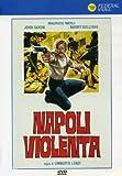Napoli Violenta...