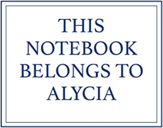 This Notebook Belongs to Alycia