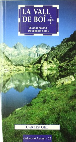 La Vall de Boí: 25 ascensions i travessies a peu: 52 (Azimut)