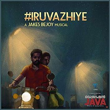 """Iruvazhiye (From """"Operation Java"""")"""