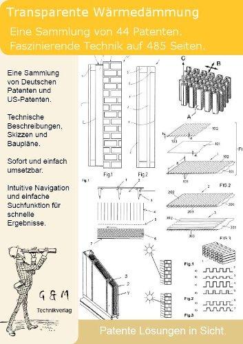 Transparente Wärmedämmung selber bauen: 44 Patente zeigen wie es geht!