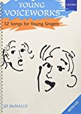 Young Voiceworks: 32 Songs for Young Singers