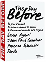 The Day Before: Volume One (Sonia Rykiel / Jean-Paul Gaultier / Fendi / Proenza Schouler)