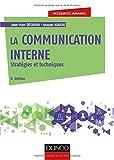 La communication interne - Stratégies et techniques