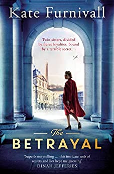 The Betrayal: The Top Ten Bestseller by [Kate Furnivall]