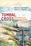 Tombal Cross - Destination Mervyn Peake