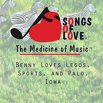 Benny Loves Legos, Sports, and Palo, Iowa