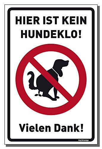 Schild Hier ist kein Hundeklo! weiß | stabiles Alu Schild mit UV-Schutz 20 x 30 cm | Hundehaufen, Hundetoilette | Dreifke®
