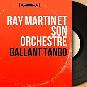 Gallant Tango (Mono Version)