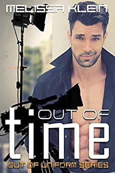 Out of Time (Out of Uniform Series Book 3) by [Melissa Klein]