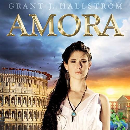 Amora Audiobook By Grant Hallstrom cover art