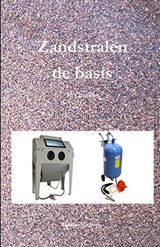 Zandstralen: de basis