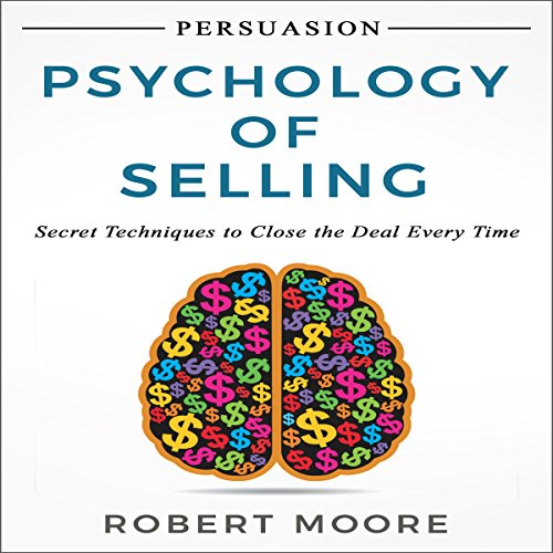 Persuasion: Psychology of Selling audiobook cover art