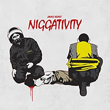 Niggativity