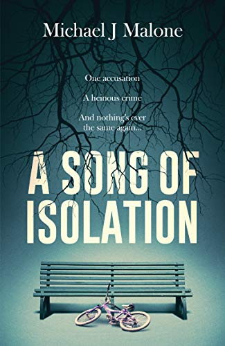 A Song of Isolation by [Michael J. Malone]
