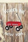 WATCH HILL FIRE ISLAND NEW YORK: 6x9 lined journal : long island summer vacation : red wagon boardwalk beach sand