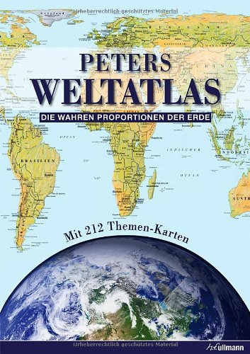 Preisvergleich Produktbild Peters Weltatlas: Die wahren Proportionen der Erde