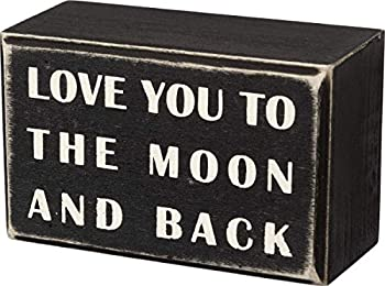 Primitives by Kathy 16339 Classic Box Sign 4  x 2.5  to The Moon and Back