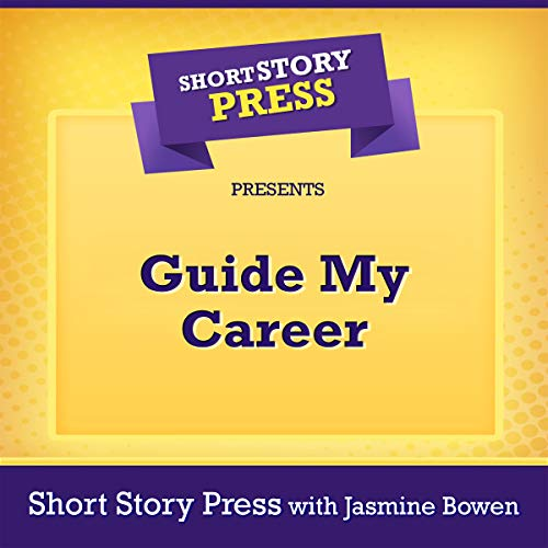 Short Story Press Presents Guide My Career audiobook cover art