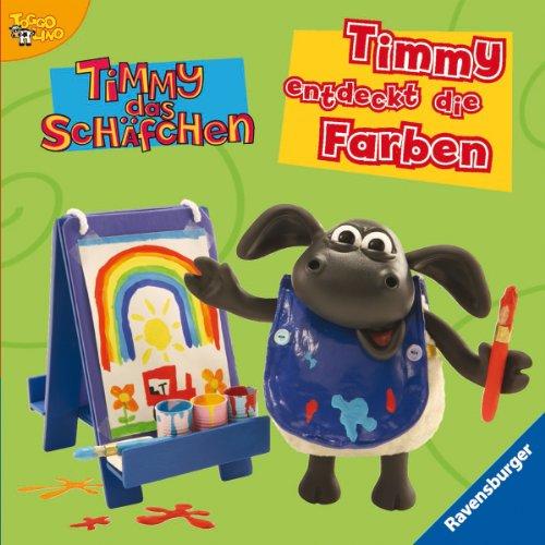 Timmy entdeckt die Farben (Timmy das Schäfchen)