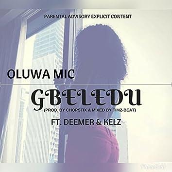 Gbeledu (feat. Deemer & Kelz)
