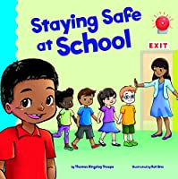 Staying Safe at School (School Rules)