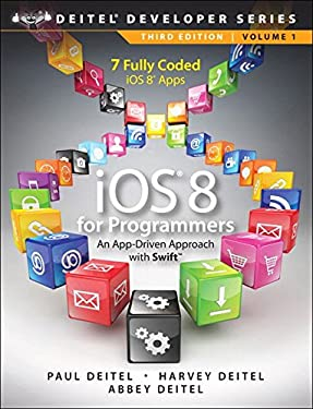 iOS 8 for Programmers: An App-Driven Approach with Swift (Deitel Developer Series Book 1)
