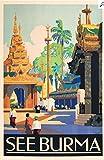 Poster See Burma Birma Myanmar Poster, Format 50 x 70 cm,
