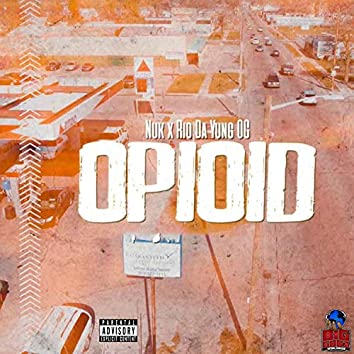 Opioid (feat. Rio Da Yung OG)