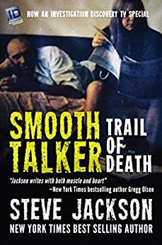 [Steve Jackson]のSmooth Talker: Trail Of Death (English Edition)