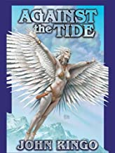 Against the Tide (Council Wars Book 3)