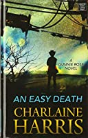 An Easy Death (Gunnie Rose)