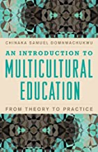An Introduction to Multicultural Education: From Theory to Practice